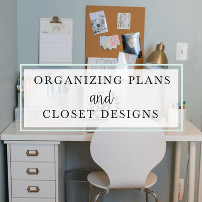 Organizing Plans and Closet Designs